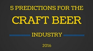 5 Predictions for the 2016 Craft Beer Industry