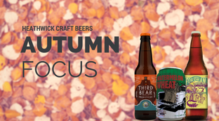 Craft Beers Autumn focus