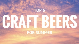 6 Summer Craft Beers