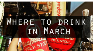 Where to Drink in March